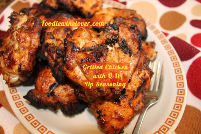 Grilled Chicken With Q-It Up Seasoning